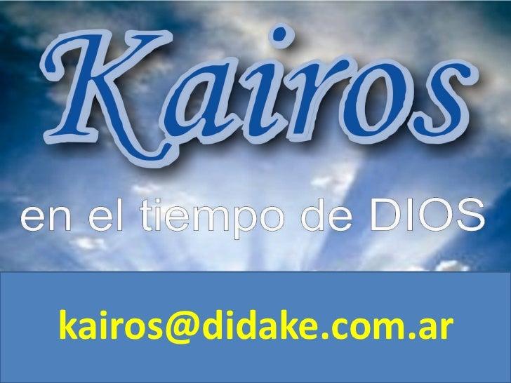 En el tiempo de Dioskairos@didake.com.ar