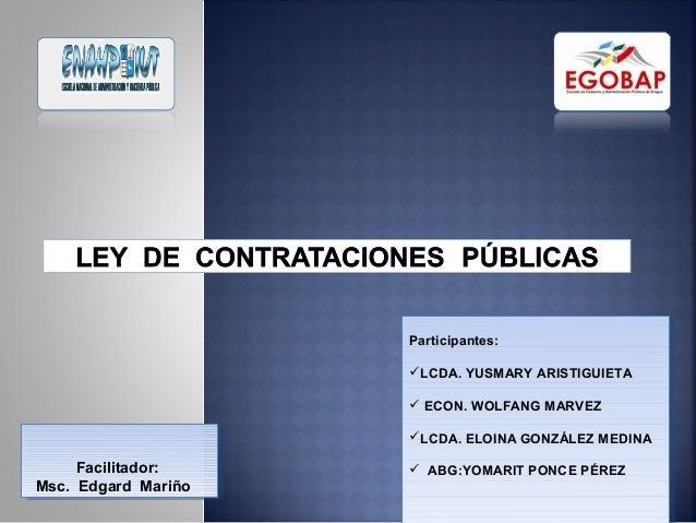 Participantes:                      Participantes:                     LCDA. YUSMARY ARISTIGUIETA                     LC...