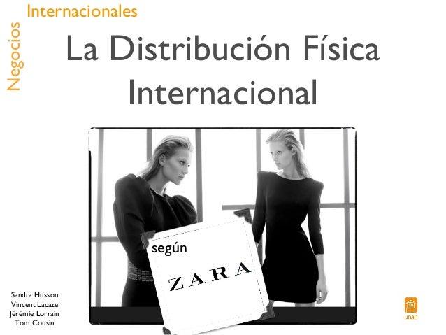 La Distribución Física Internacional - Zara