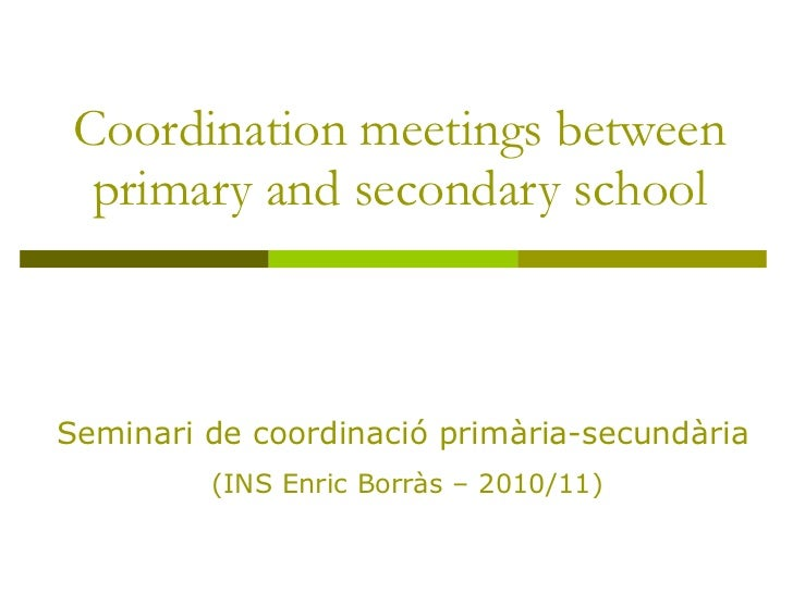 Coordination meetings and activities between primary and secondary school