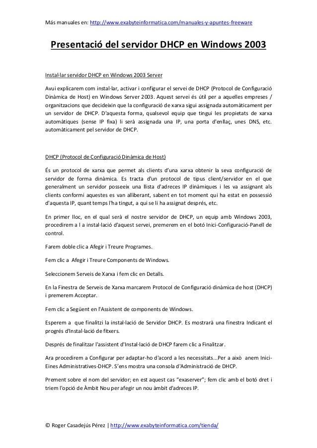 Más manuales en: http://www.exabyteinformatica.com/manuales-y-apuntes-freeware© Roger Casadejús Pérez | http://www.exabyte...