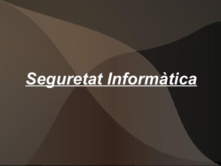 Seguretat Informàtica
