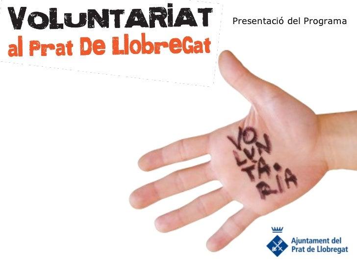 Presentació Programa de Voluntariat