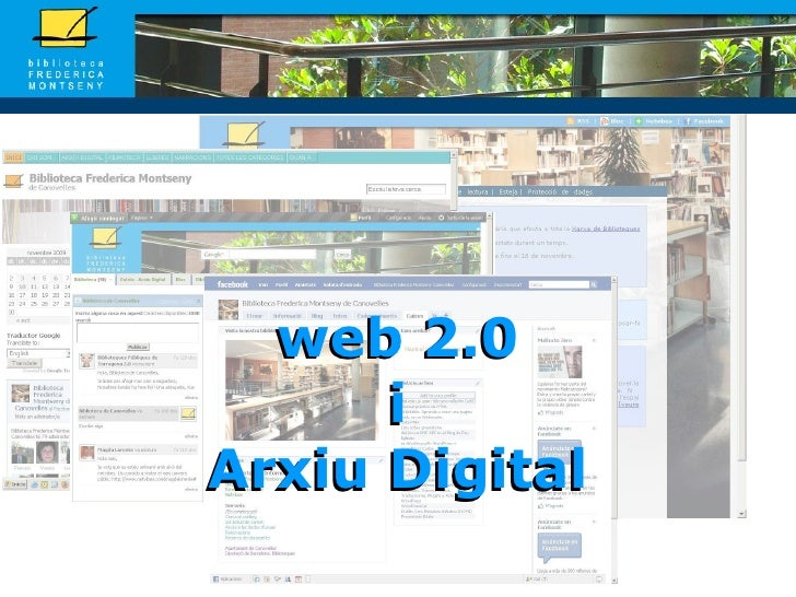 web 2.0 i Arxiu Digital web 2.0 i Arxiu Digital