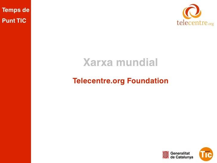 Presentació de Telecentre.org Foundation