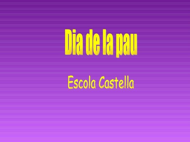 Dia de la pau Escola Castella