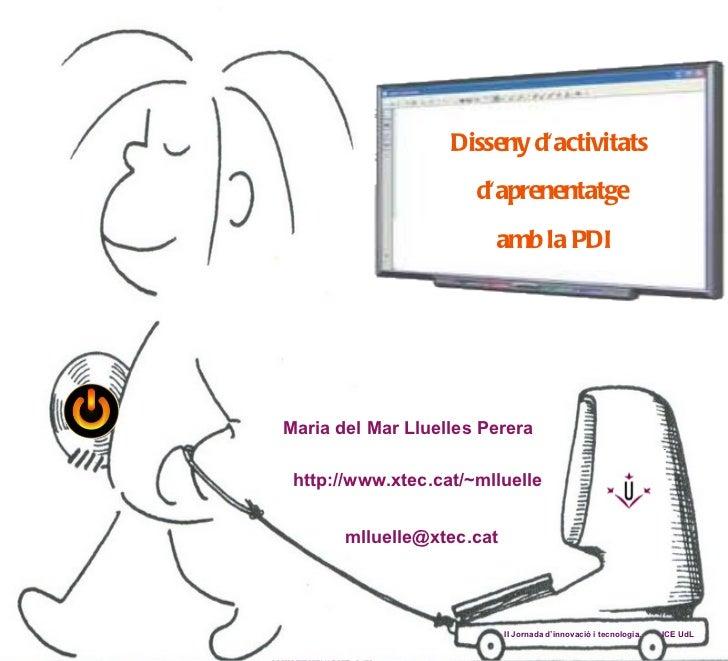 Disseny d'activitats d'aprenentatge amb la PDI