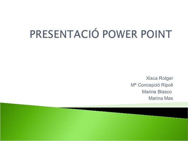 Presentació power point