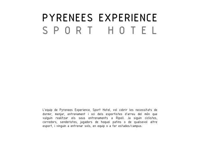 Presentació Pyrenees Experience, Sport Hotel