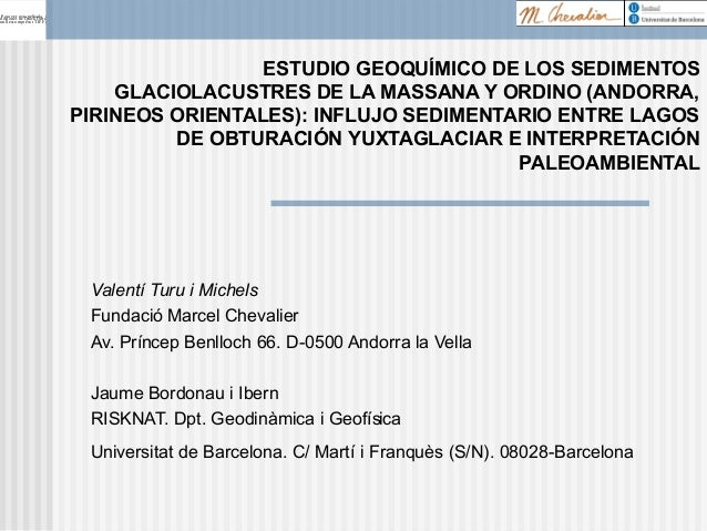 Sequence Stratigraphy: A key tool to study palaeolake sediments (Presentació Sevilla Octubre 2013-VIII Reunión de Cuaternario Ibérico)