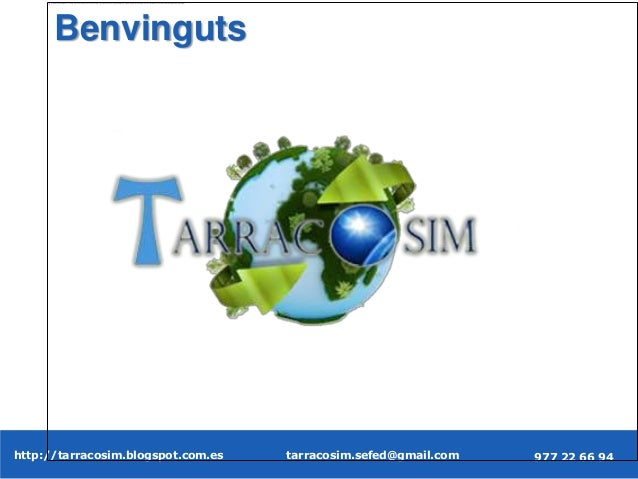 tarracosim.sefed@gmail.comhttp://tarracosim.sblogspot.com.es 977 22 66 94 http://tarracosim.blogspot.com.es 977 22 66 94ta...