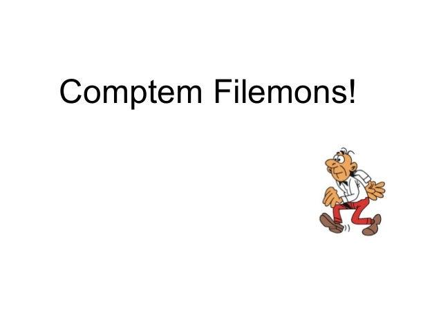 Comptem Filemons!