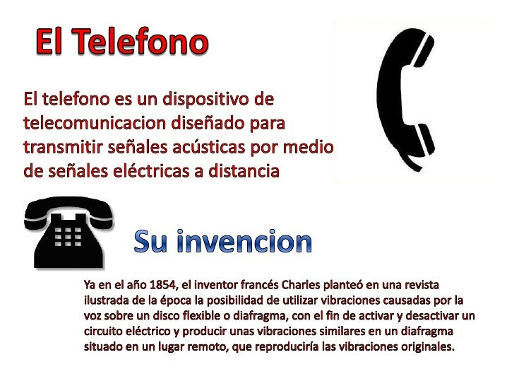 El Telefono<br />El telefono es un dispositivo de telecomunicacion diseñado para transmitir señales acústicas por medio de...