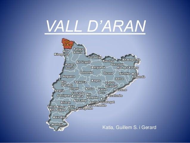 VALL D'ARAN Katia, Guillem S. i Gerard