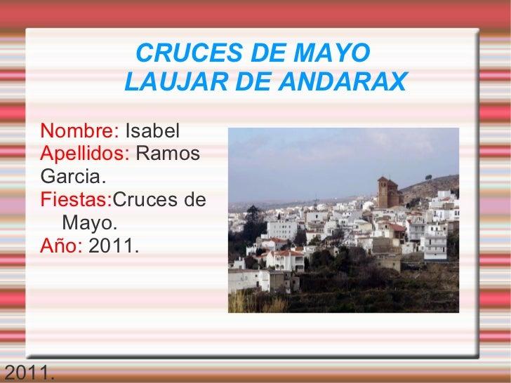 CRUCES DE MAYO  LAUJAR DE ANDARAX <ul><li>Nombre:  Isabel