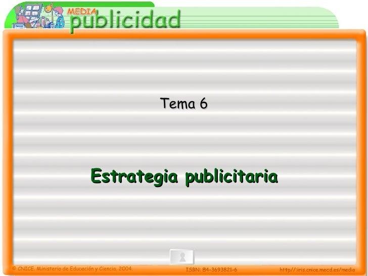 Estrategia publicitaria Tema 6