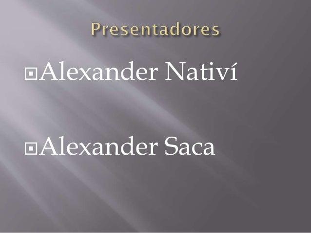 Alexander Nativí Alexander Saca