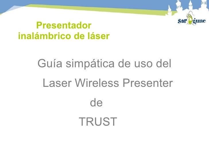 Presentador inalámbrico de láser Guía simpática de uso del  Laser Wireless Presenter  de TRUST