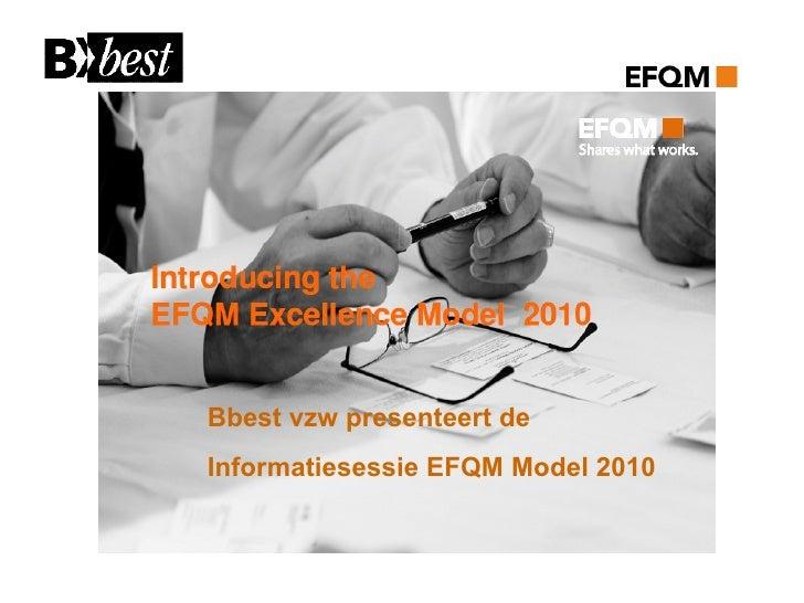 Bbest vzw presenteert de Informatiesessie EFQM Model 2010