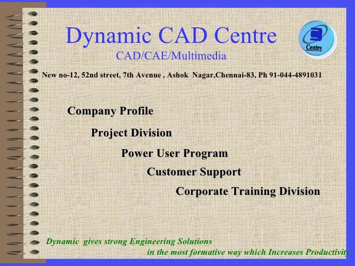 Company Profile Corporate Training Division Project Division Power User Program New no-12, 52nd street, 7th Avenue , Ashok...