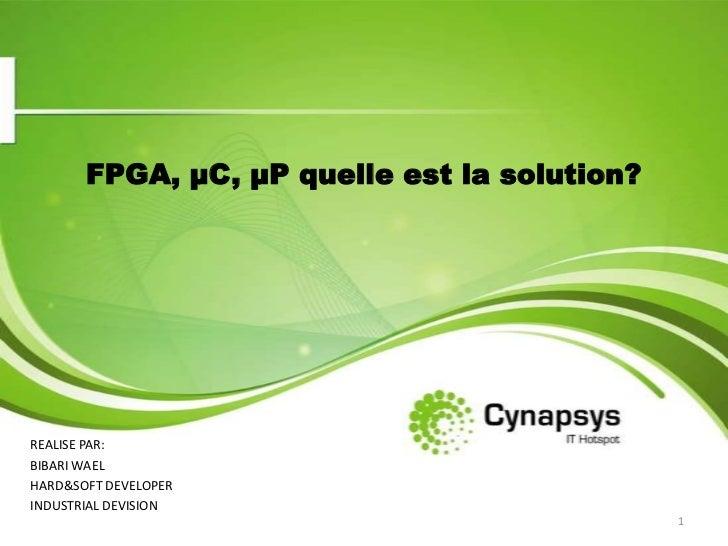Presentaion  fpga µc µp quelles est la solution