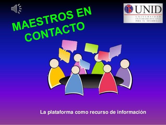 La plataforma como recurso de información