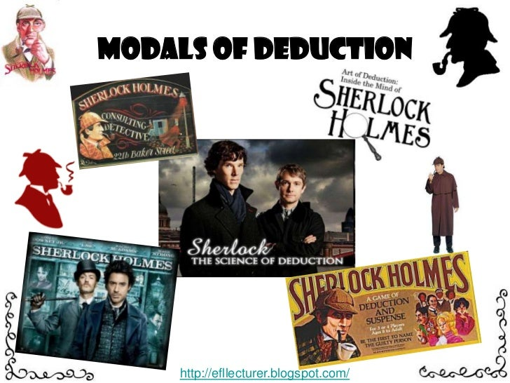 Modals of Deduction<br />http://efllecturer.blogspot.com/<br />