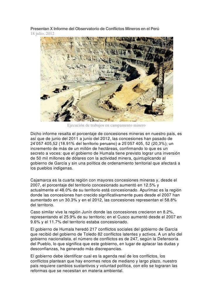 Presentan X Informe del Observatorio de Conflictos Mineros en el Perú18 julio, 2012                   Ejecución de trabajo...