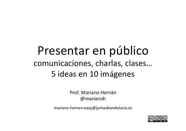 Presentar en público y dar clase, 5 ideas