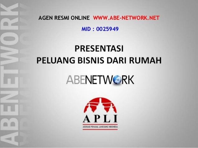 AGEN RESMI ONLINE WWW.ABE-NETWORK.NET             MID : 0025949