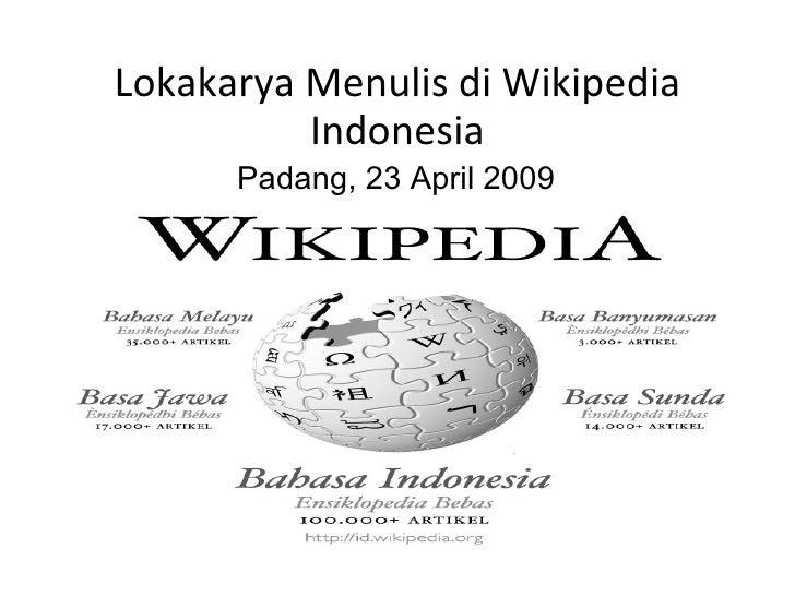 Lokakarya Menulis di Wikipedia Indonesia Padang, 23 April 2009
