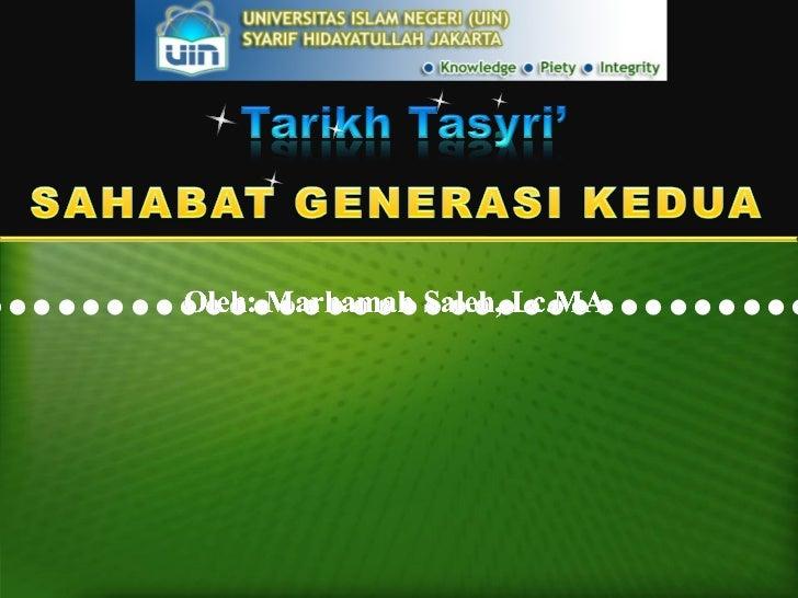 Tasyri' Era Sahabat generasi kedua