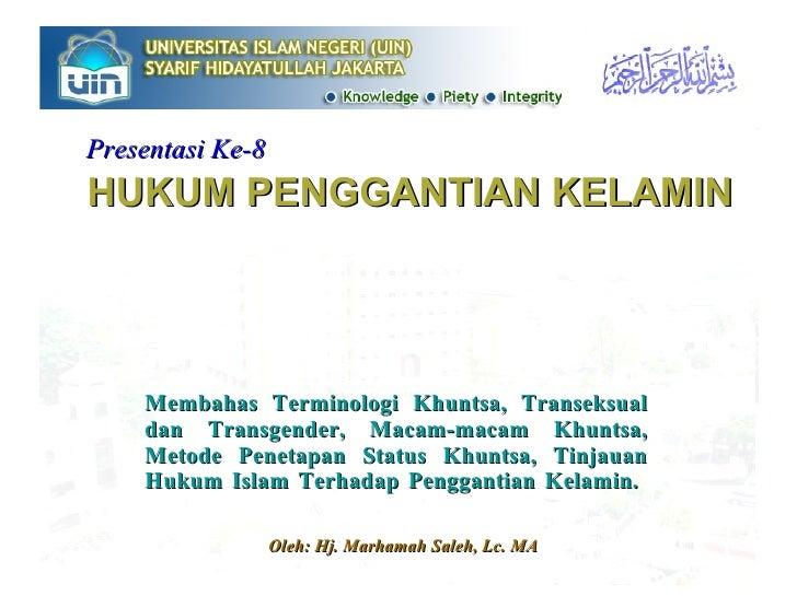 Presentasi 8   operasi kelamin & khuntsa