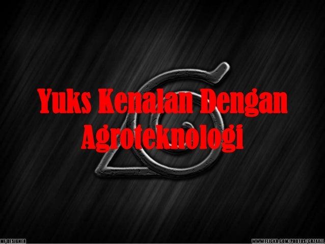 Presentasi Agroteknologi