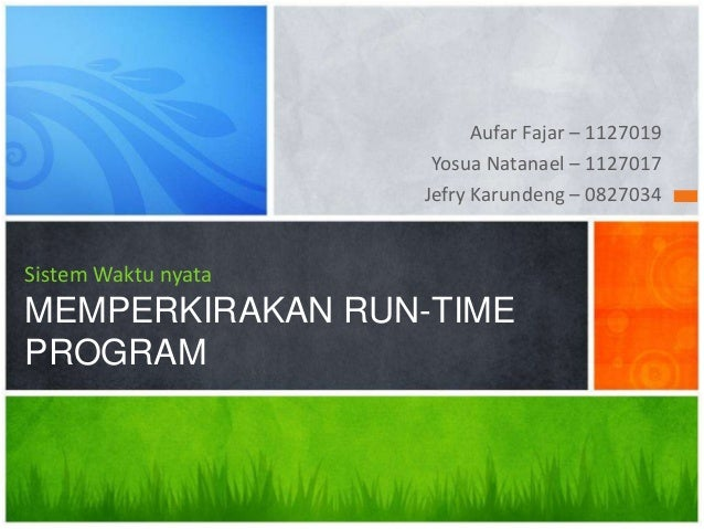 Estimating the run-time program (Real-time system)