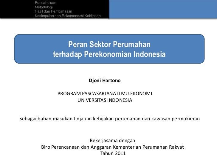 Dampak Perumahan terhadap Perekonomian Indonesia. Presentasi