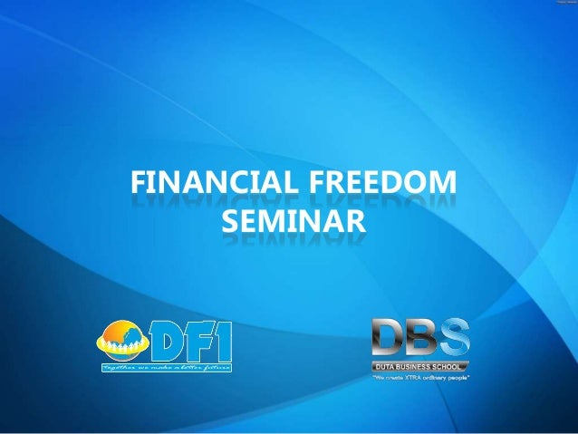 FINANCIAL FREEDOM     SEMINAR                    1