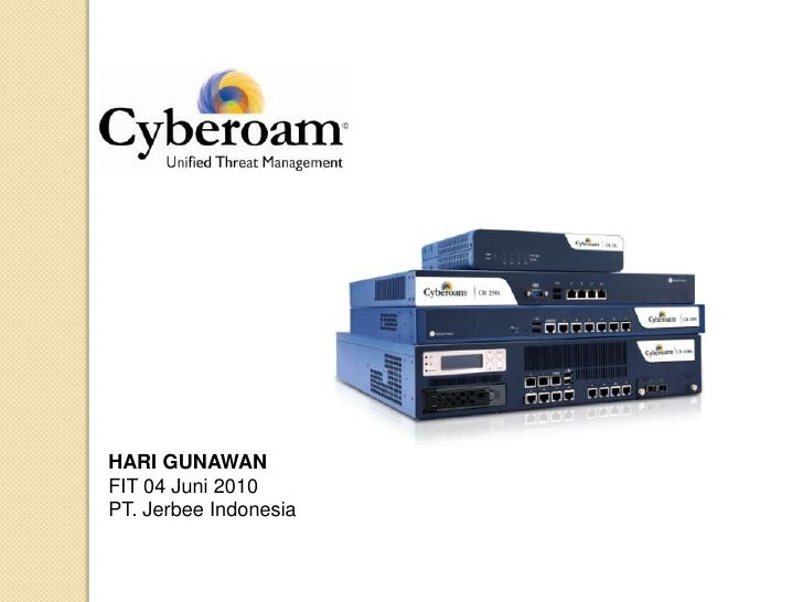 FIT 10 - Hargun - Cyberoam
