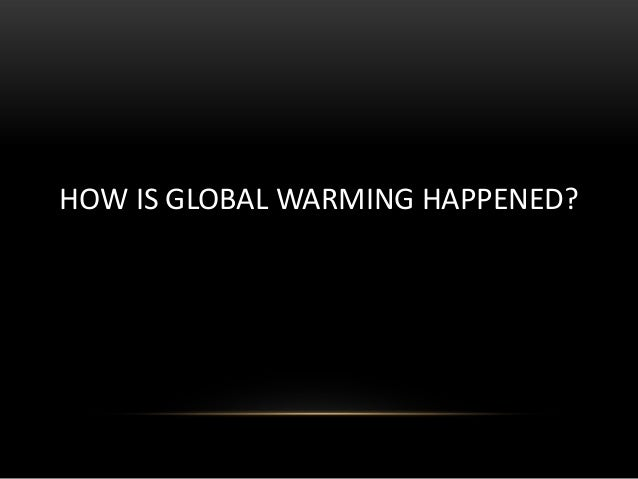 How is modernization related to global warming?