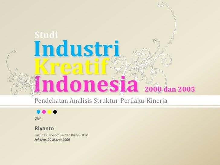 Analisis Industri Kreatif Indonesia 2000 dan 2005