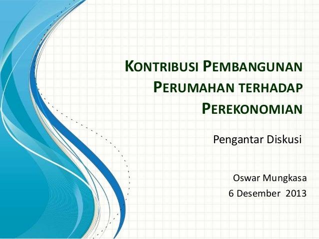 Kontribusi Pembangunan Perumahan terhadap Perekonomian