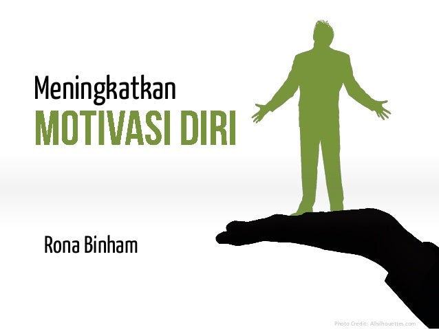 Presentasi motivasi diri