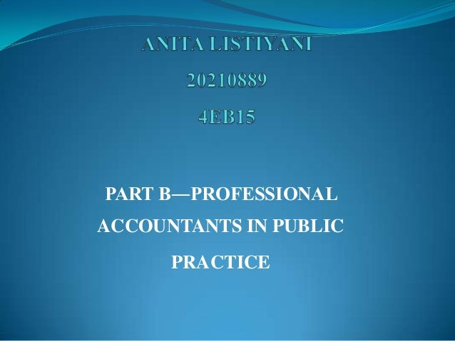 PART B―PROFESSIONAL ACCOUNTANTS IN PUBLIC PRACTICE