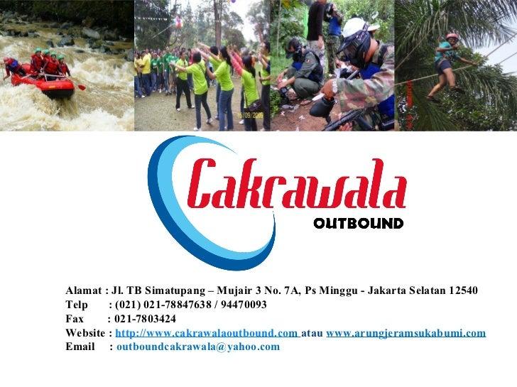 Presentasi 1 Day www.cakrawalaoutbound.com