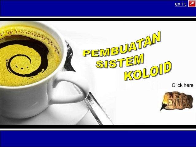 Pembuatan Koloid (Kimia Kelas XI)