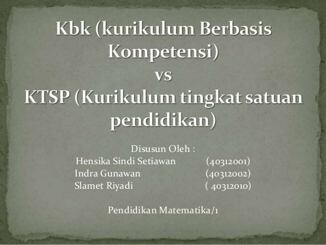 Disusun Oleh : Hensika Sindi Setiawan (40312001) Indra Gunawan (40312002) Slamet Riyadi ( 40312010) Pendidikan Matematika/...