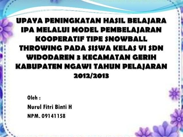 Oleh :Nurul Fitri Binti HNPM. 09141158