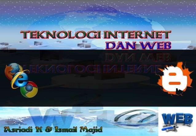 Presentasi teknologi internet dan web