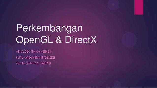 Perkembangan OpenGL & DirectX