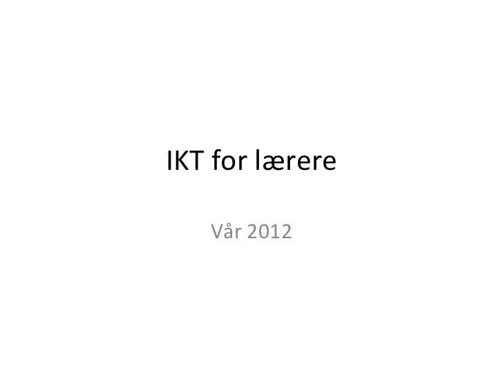 Presentasjon ikt for lærere-170112